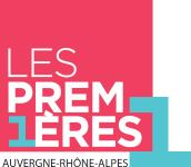 LES PREMIERES AUVERGNE RHONE-ALPES